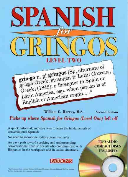 Spanish for Gringos By Harvey, William C.