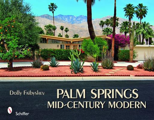 Palm Springs Mid-Century Modern By Faibyshev, Dolly